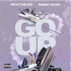 Rich The Kid - Roddy Ricch ft. Go Up